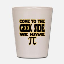 Come to the geek side we have pi Shot Glass