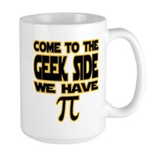 Come to the geek side we have pi Mug