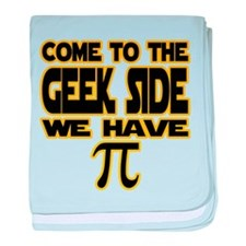 Come to the geek side we have pi baby blanket