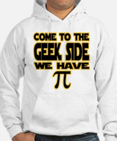 Come To The Dork Side We Have Pi Hoodies Come To The
