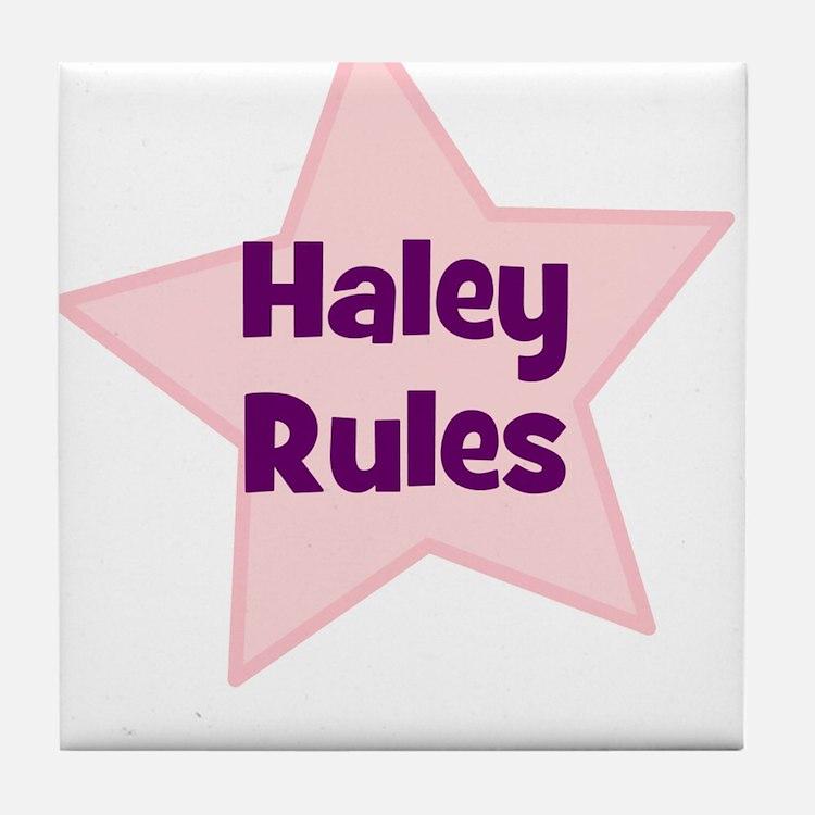Haley Rules Tile Coaster