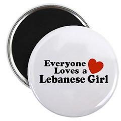 Everyone Loves a Lebanese Girl Magnet