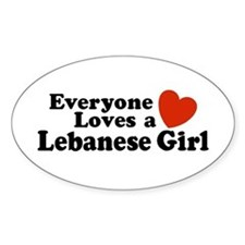Everyone Loves a Lebanese Girl Oval Decal