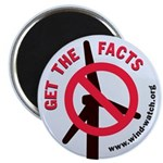 Get The Facts Button Magnet (100 Pack) Magnets