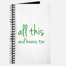 All This And Brains Too Journal
