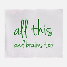 All This And Brains Too Stadium Blanket