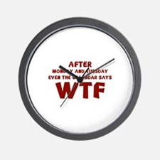 The Calendar Says WTF Wall Clock