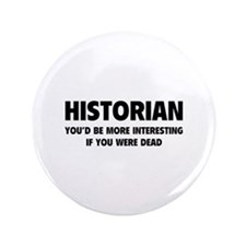 "Historian 3.5"" Button"