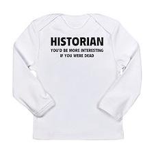 Historian Long Sleeve Infant T-Shirt