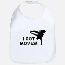 I GOT MOVES! Bib