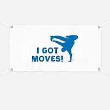 I GOT MOVES! Banner