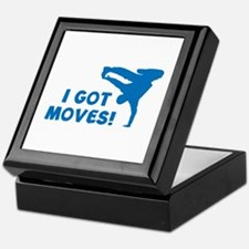 I GOT MOVES! Keepsake Box