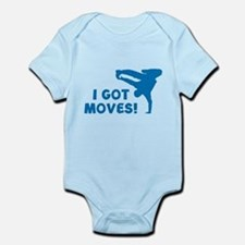 I GOT MOVES! Infant Bodysuit