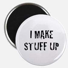 """I Make Stuff Up 2.25"""" Magnet (10 pack)"""
