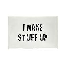 I Make Stuff Up Rectangle Magnet (100 pack)