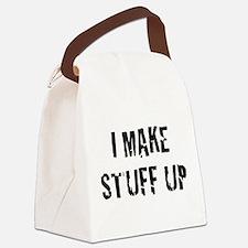 I Make Stuff Up Canvas Lunch Bag