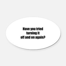 Off and on again Oval Car Magnet