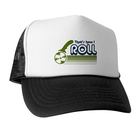 That's How I Roll (pizza) Trucker Hat