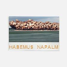 Habemus Napalm Rectangle Magnet