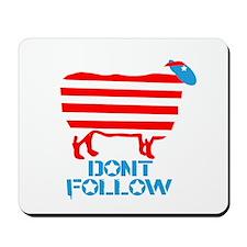 SHEEPLE - Dont Follow! Mousepad