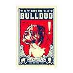 Obey the English Bulldog! Mini Poster