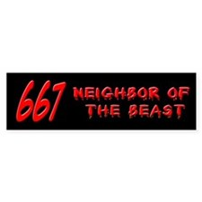 667 Neighbor of the Beast Bumper Bumper Sticker