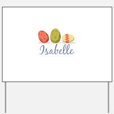 Easter Egg Isabelle Yard Sign
