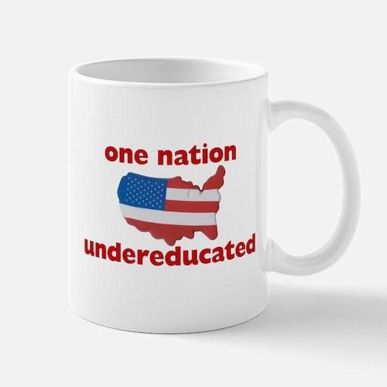 One Nation: undereducated Mug
