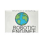 Worlds Greatest Robotics Engineer Rectangle Magnet