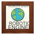 Worlds Greatest Robotics Engineer Framed Tile