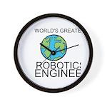 Worlds Greatest Robotics Engineer Wall Clock
