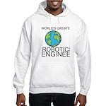 Worlds Greatest Robotics Engineer Hoodie