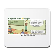 The Class Opener Mousepad