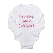 My Mommy & Daddy are Gettin Body Suit