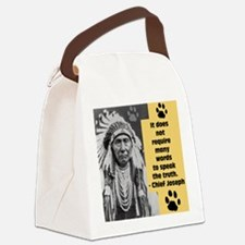 Chief Joseph Quote Canvas Lunch Bag