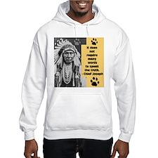 Chief Joseph Quote Hoodie