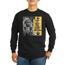 Chief Joseph Quote Long Sleeve T-Shirt