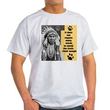 Chief Joseph Quote T-Shirt