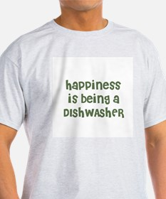 Happiness is being a DISHWASH Ash Grey T-Shirt