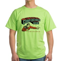 Confidence Man! Green T-Shirt