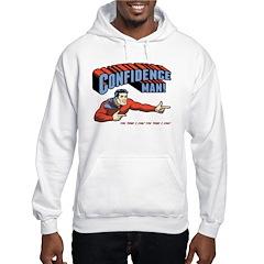 Confidence Man! Hooded Sweatshirt