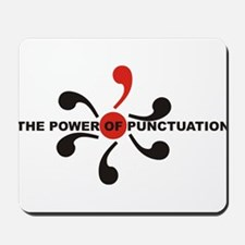 The Power of Punctuation 7 Mousepad