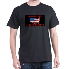 One Nation: undereducated t-shirt