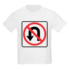 No U-Turn Kids T-Shirt