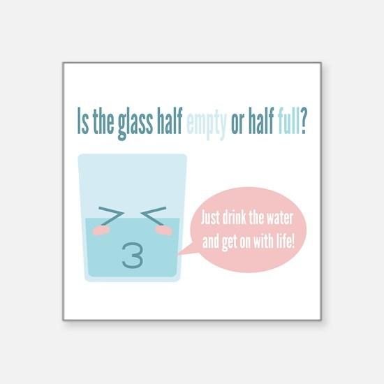 Funny glass half full cartoon Sticker
