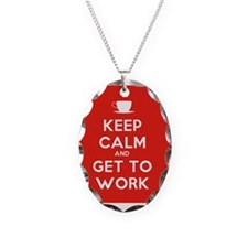 Keep Calm and Get to Work Necklace
