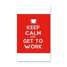 Keep Calm and Get to Work Rectangle Car Magnet