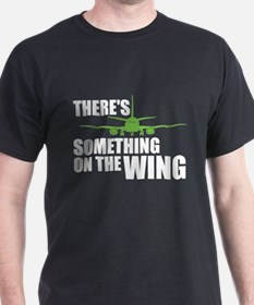 Something on the Wing T-Shirt