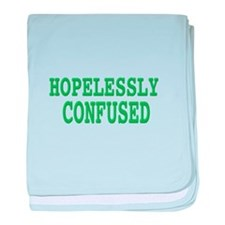 Hopelessly confused, t shirt baby blanket