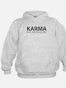 Karma has no deadline Hoodie